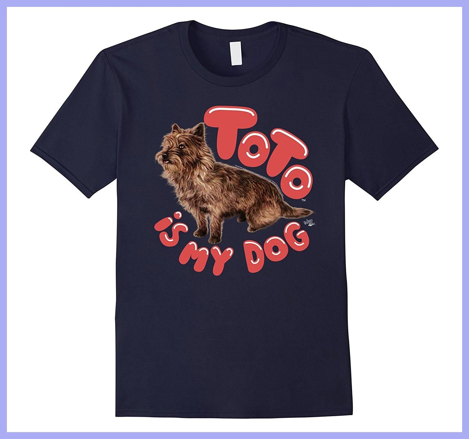 Wizard of Oz Toto Is My Dog 2017 hot Summer funny cool Fashion ...