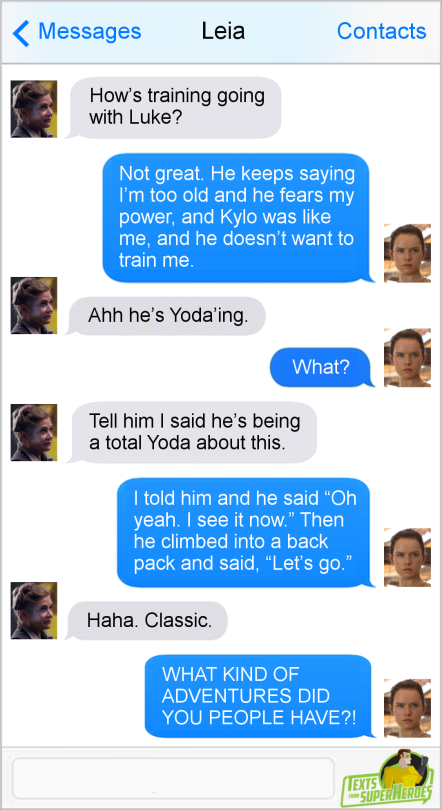 The Best Of Star Wars On Texts From Superheroes No Last Jedi Spoilers Star Wars Humor Funny Star Wars Memes Star Wars Jokes