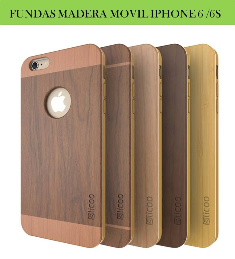 carcasa madera iphone 6s