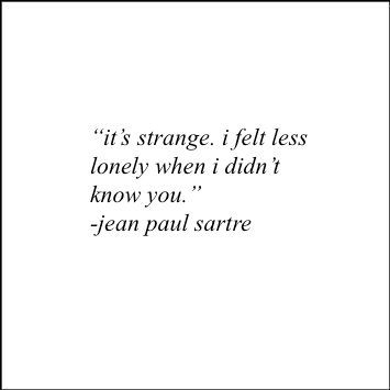 Jean Paul Sartre ღ Sext Sartre Quotes Jean Paul Sartre