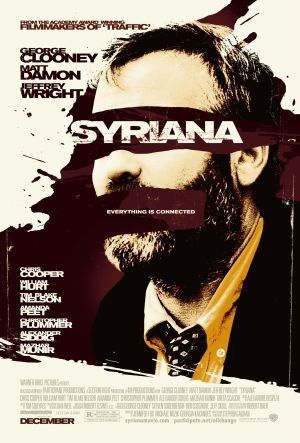 Syriana 2005 128 Min Drama Thriller 4 March 2006 Japan Ratings 7 0 10 From 93 478 Users A Politically Film Streaming Film Posters De Films