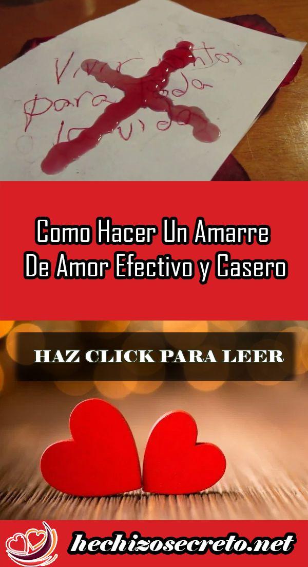 Como Hacer Un Amarre De Amor Efectivo Y Casero Love Spells Quotes Love