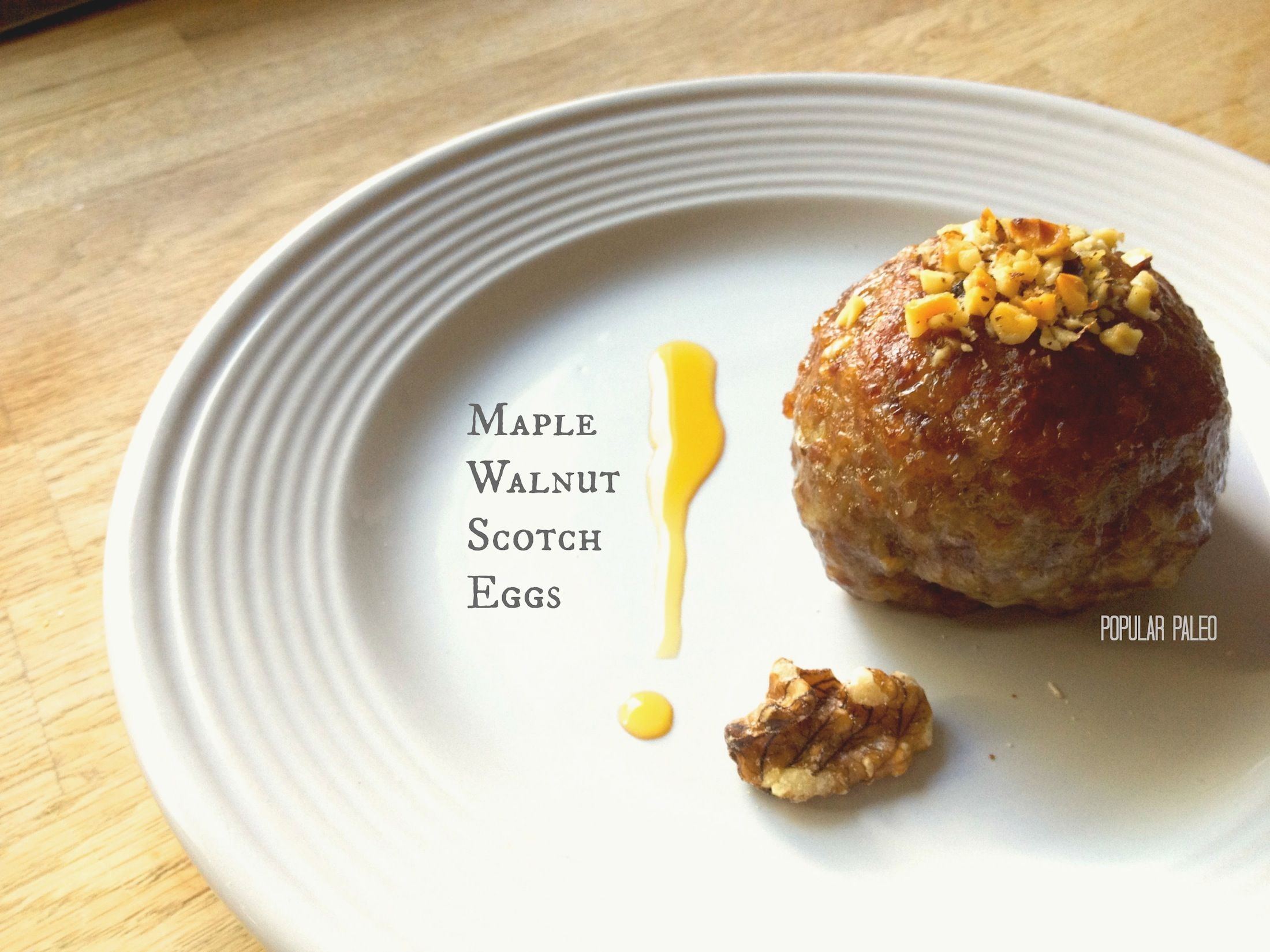 Pure maple syrup adds a touch of rich sweetness to the classic Scotch Egg, and crunchy walnuts puts them over the top!