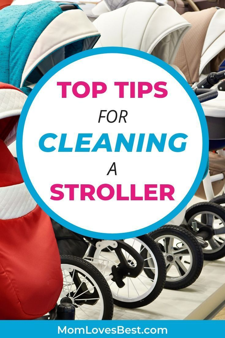 How to Clean a Stroller (Easy to Follow Steps) New baby