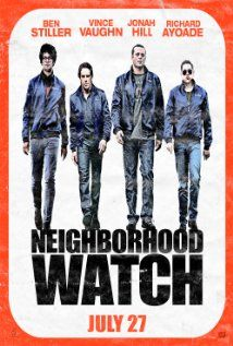 The Watch Formerly Titled Neighborhood Watch Neighborhood