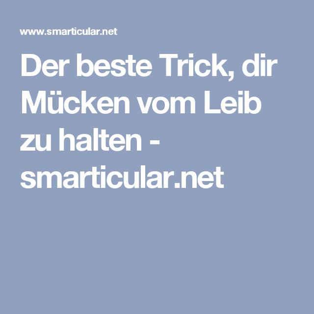 Der beste Trick, dir Mücken vom Leib zu halten - smarticular.net