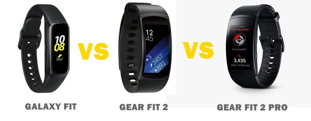 Head To Head We Compare The Specs And Features Of The Samsung Galaxy Fit Vs Gear Fit 2 Vs Fit 2 Pro So You Know Wh Samsung Samsung Gear Fit Samsung Gear Fit