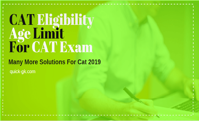 Cat Eligibility Criteria 2019 Those Candidates Who Want To Appear