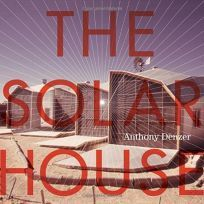 The Solar House: Pioneering Sustainable Design, 2013.