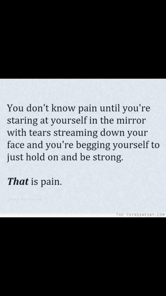 You Donu0027t Know Pain Until Youu0027re Staring At Yourself In The Mirror