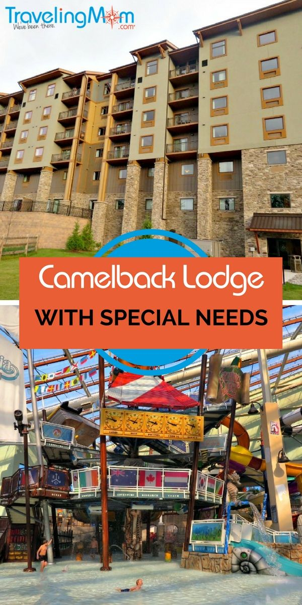 Camelback Lodge And Indoor Water Park Special Needs