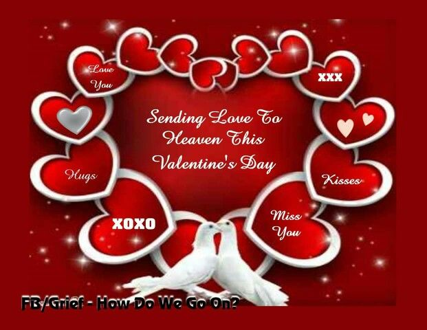 Sending Love To Heaven This Valentine\'s Day! | Dad in heaven ...