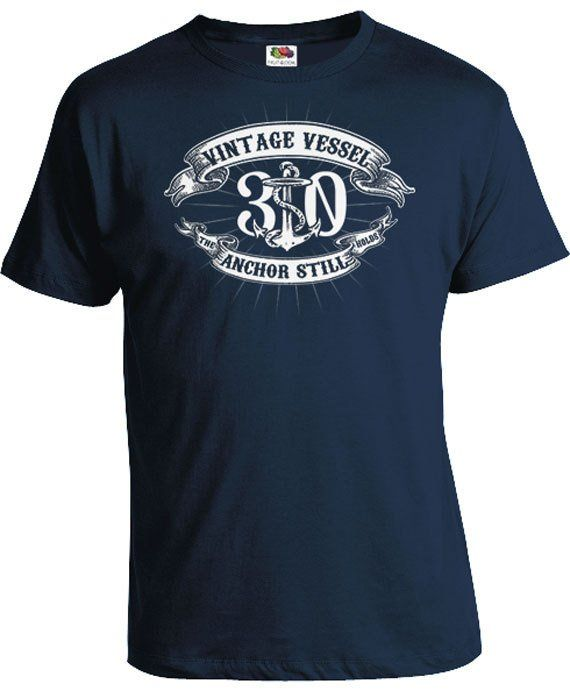 Funny Birthday T Shirt 30th Gift Ideas For Him 30 Years Old Present Vintage Vessel