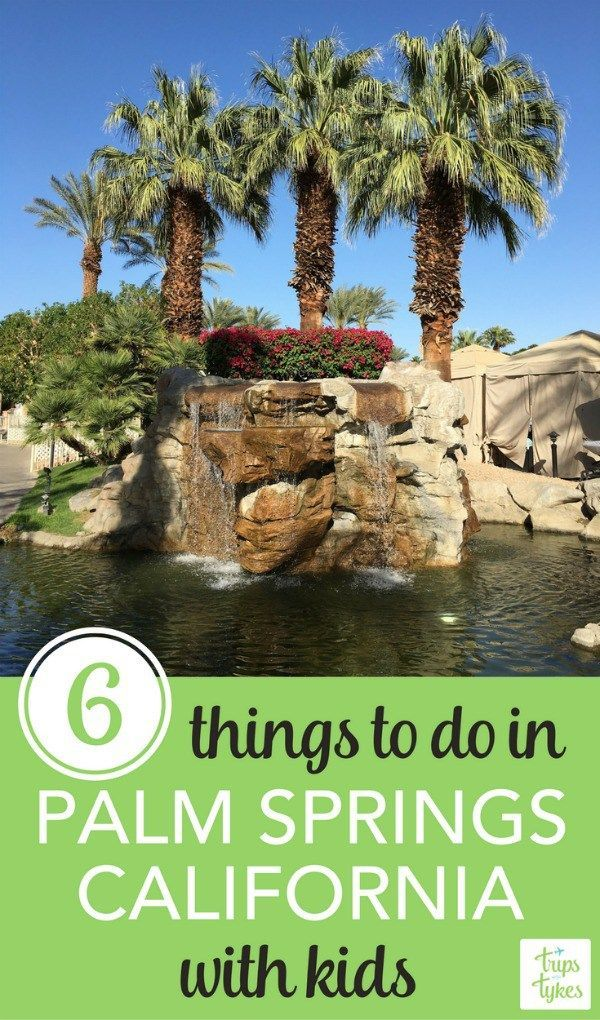 palm springs with young kids an unlikely destination that worked rh pinterest com