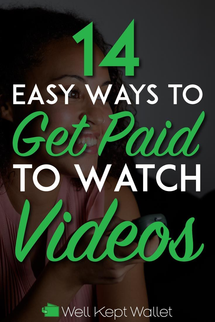 18 Ways to Get Paid to Watch Videos