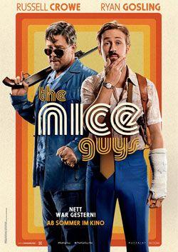 """""""The Nice Guys"""" Alle Termine in Deiner Nähe und Infos auf hepyeq.de"""