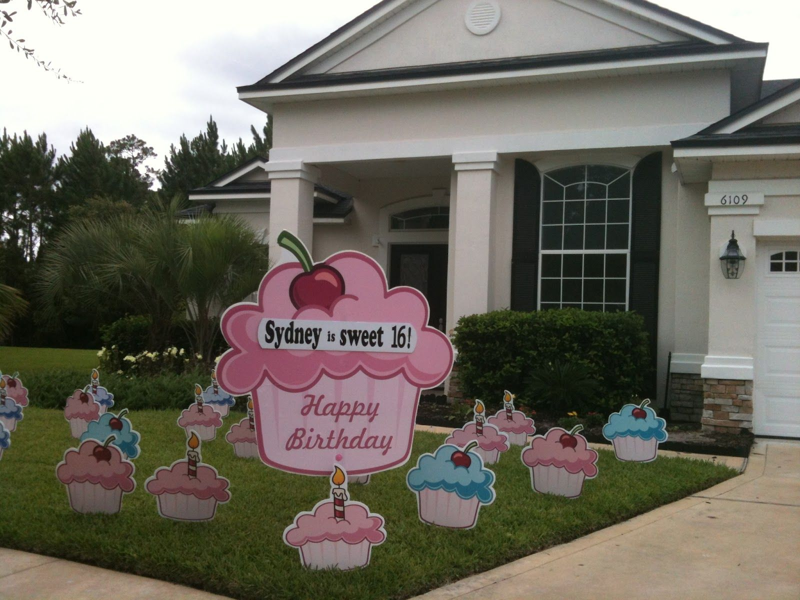 Who Wants A Cupcake Big Yard Card In Jacksonville Delivers A Cupcake That Never Gets Old Wish Your Sweet 16 A Happy Birthday From Big Yard Card Birthday Yard Signs Happy