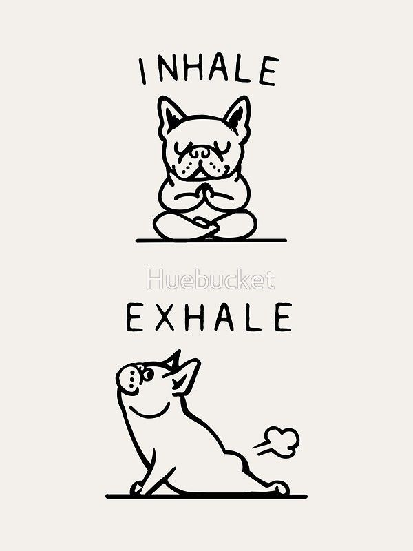 'Inhale Exhale Frenchie' Art Print by Huebucket