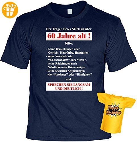 Set zum 60. Geburtstag! T-Shirt - Der Träger dieses Shirts ist.
