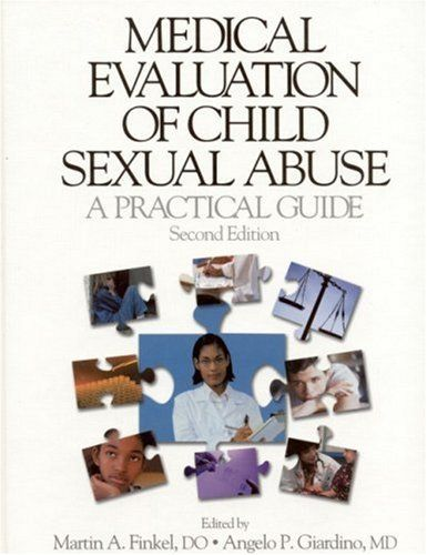 Medical Evaluation of Child Sexual Abuse A Practical Guide by - medical evaluation