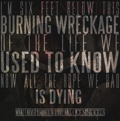 Ice Nine Kills, what i never learned in study hall
