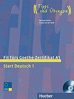 Fit Fürs Goethe Zertifikat A1 Start Deutsch 1 Tipps Und übungen