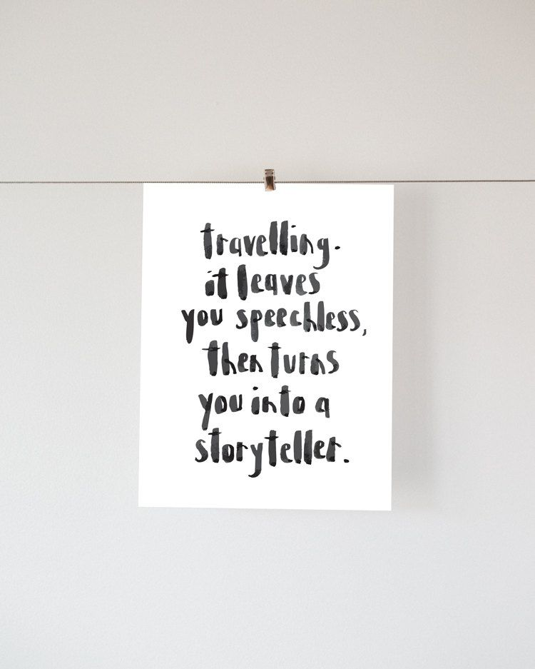 Quotes About Being Speechless: Typography, INSTANT DOWNLOAD, Travelling. It Leave's Your