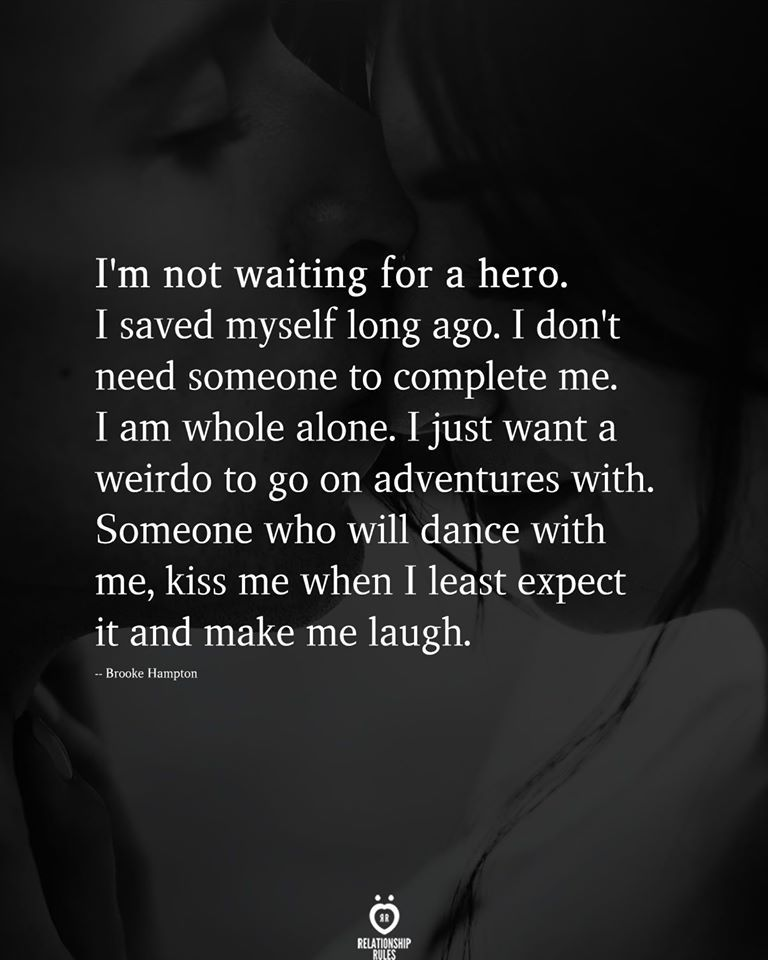 I'm not waiting for a hero