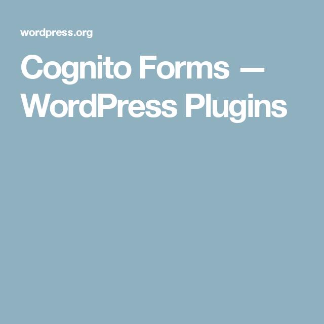 Cognito Forms Wordpress Plugins Wordpress Plugins Plugins Wordpress