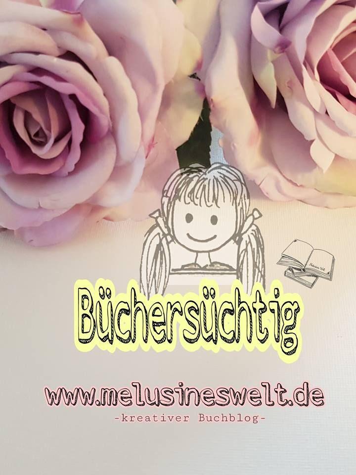 Büchersüchtig? Du liebst Bücher? Lesen ist dein Leben? Willkommen! Mein Buchblog www.melusineswelt.de #bücher #buch #lesen #booknerd