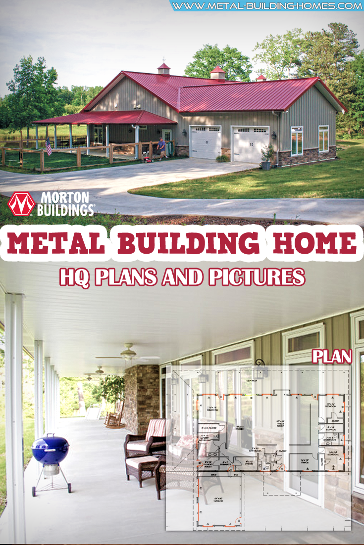 Metal Building Home W Awesome Wrap Around Porch Metal Building Homes Metal Building Home Morton Building Homes