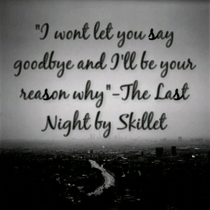 Our last night reason to love lyrics