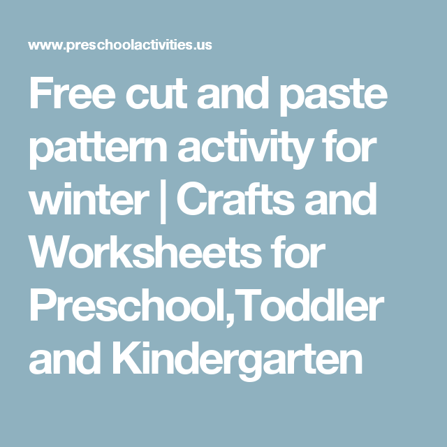 Free cut and paste pattern activity for winter | Crafts and ...