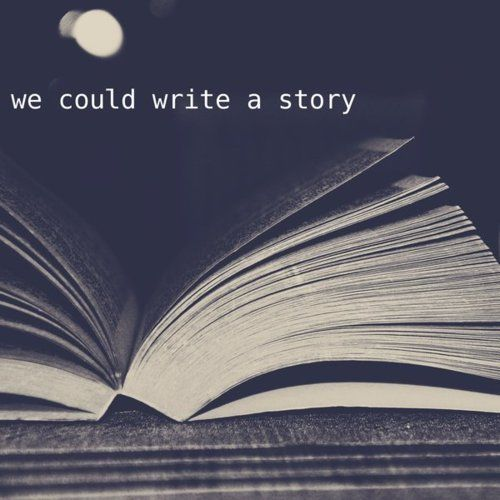 we could write a story.. or a screen play, or a sitcom, or a reality show.. LOL