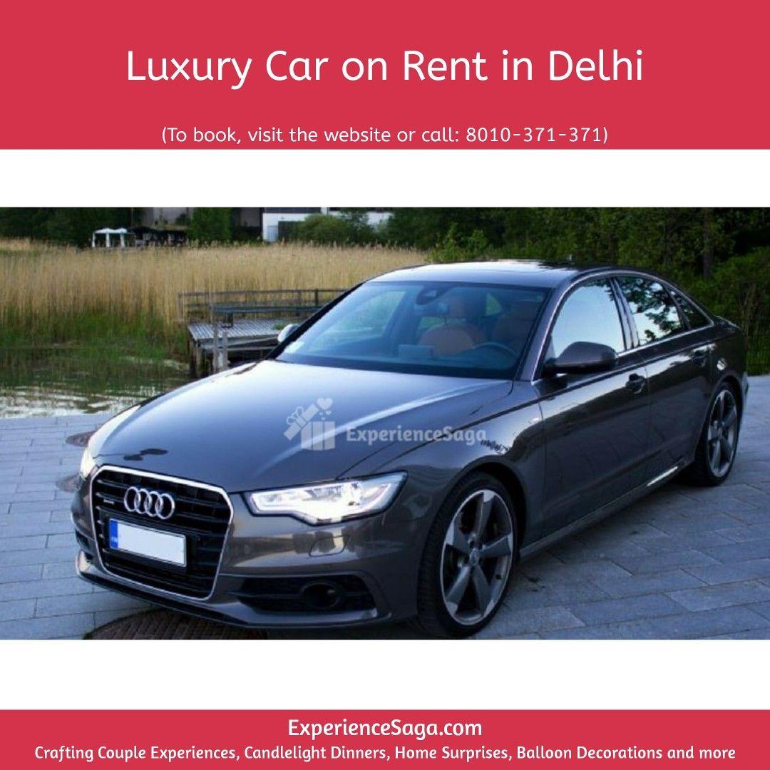 Luxury Car Rental In Gurgaon Luxury Car On Rent In Gurgaon With Driver Book On Experiencesaga Luxury Cars Luxury Car Rental Luxury Cars Audi