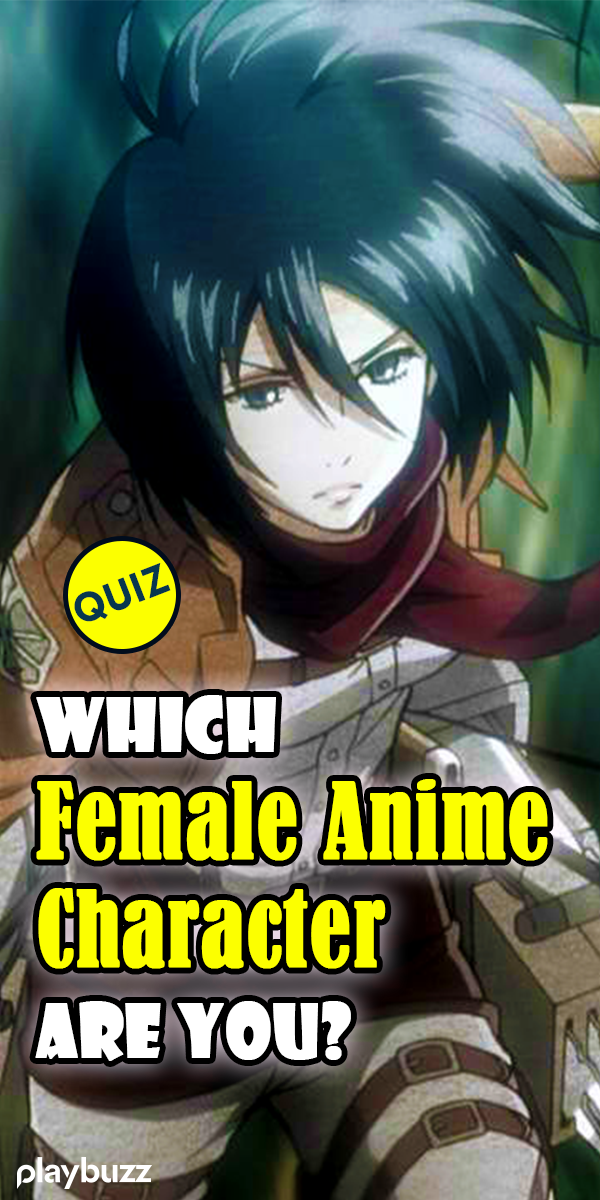 Which Female Anime Character Are You? Find out by taking