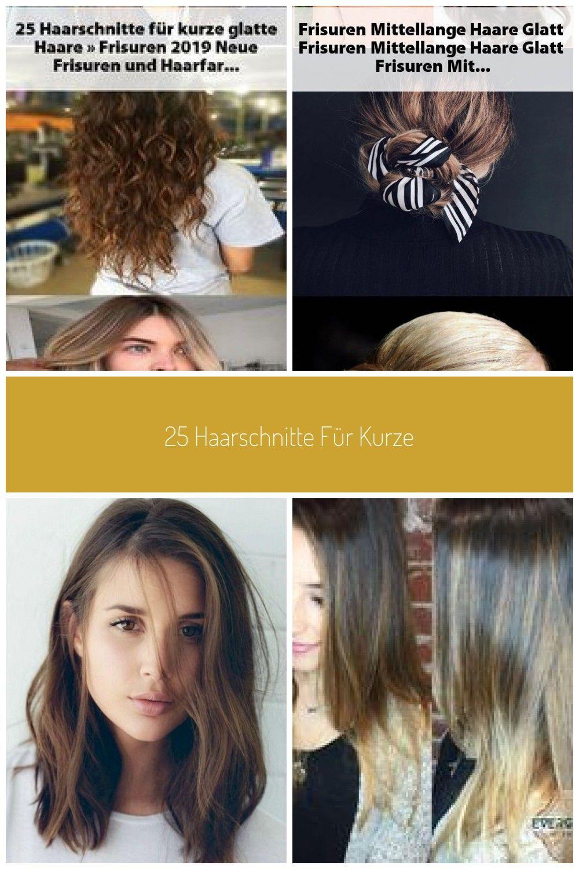 25 Haarschnitte Fur Kurzhaarfrisuren 2019 Neue Frisuren Und
