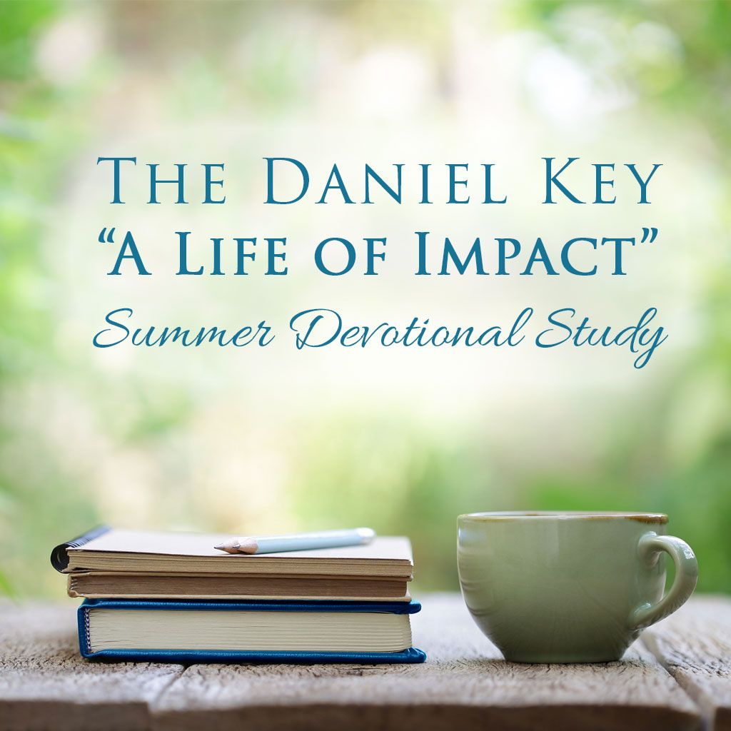 The Daniel Key Summer Devotional Study Bible Study