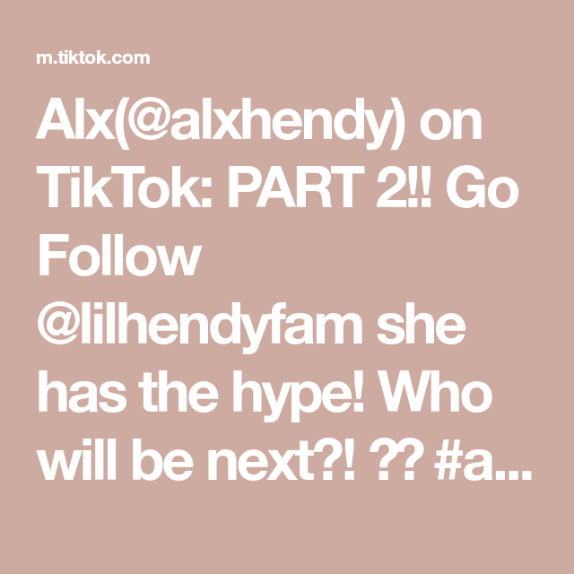 Alx Alxhendy On Tiktok Part 2 Go Follow Lilhendyfam She Has The Hype Who Will Be Next Alxhypegun Foryou Fyp Alxgang Comedy V In 2020 Hype Bio Music