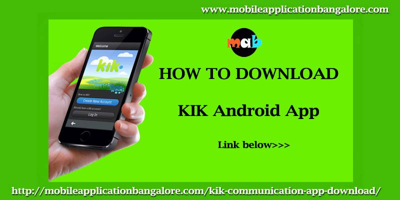 kik communication android app>>> App, Android apps