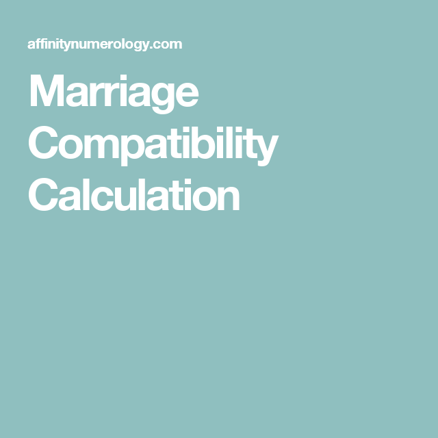 Marriage Compatibility Calculation Numerology Pinterest