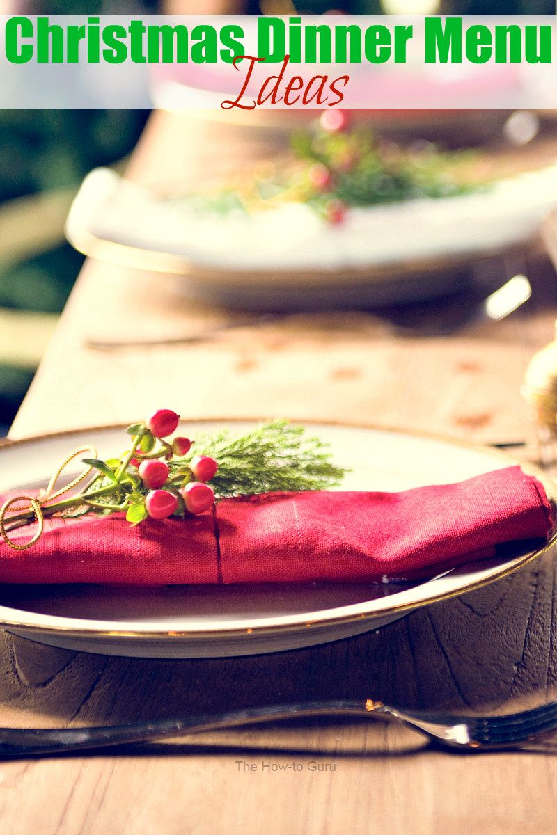 tired of turkey and trimmings when planning the christmas dinner menu us too these ideas should help you decide what to feed the ones you love on - Southern Christmas Dinner Menu Ideas