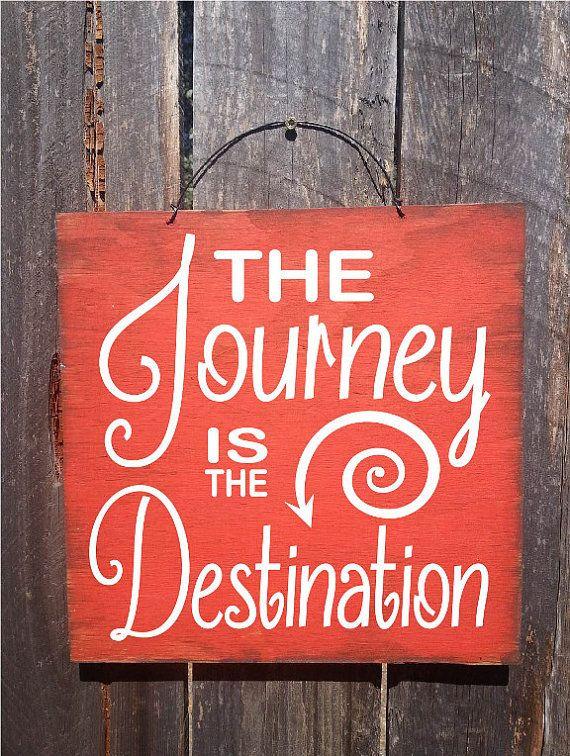 the journey is the destination sign adventure saying inspirational rh pinterest com