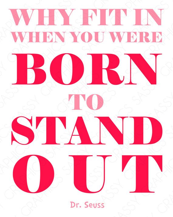 Dr Seuss Born To Stand Out Quote Girl Pink By Sassygraphicsnow