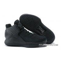 b5a94a08733 Jordans For Nike Air Jordan 32 Triple Black Best