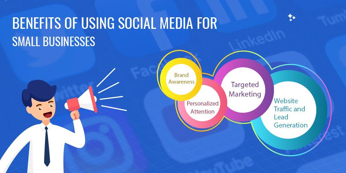 Benefits Of Using Social Media For Small Businesses Social Media Marketing Plan Social Media Advantages Social Media