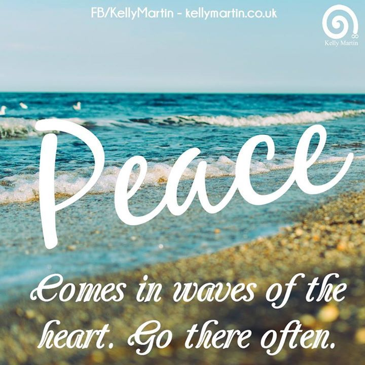 PEACE comes in waves of the heart - go there often.  #quote #wisdom #peace #ocean #sea #waves
