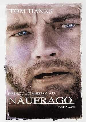 Naufrago Cast Away Movie Cast Away 2000 It Cast