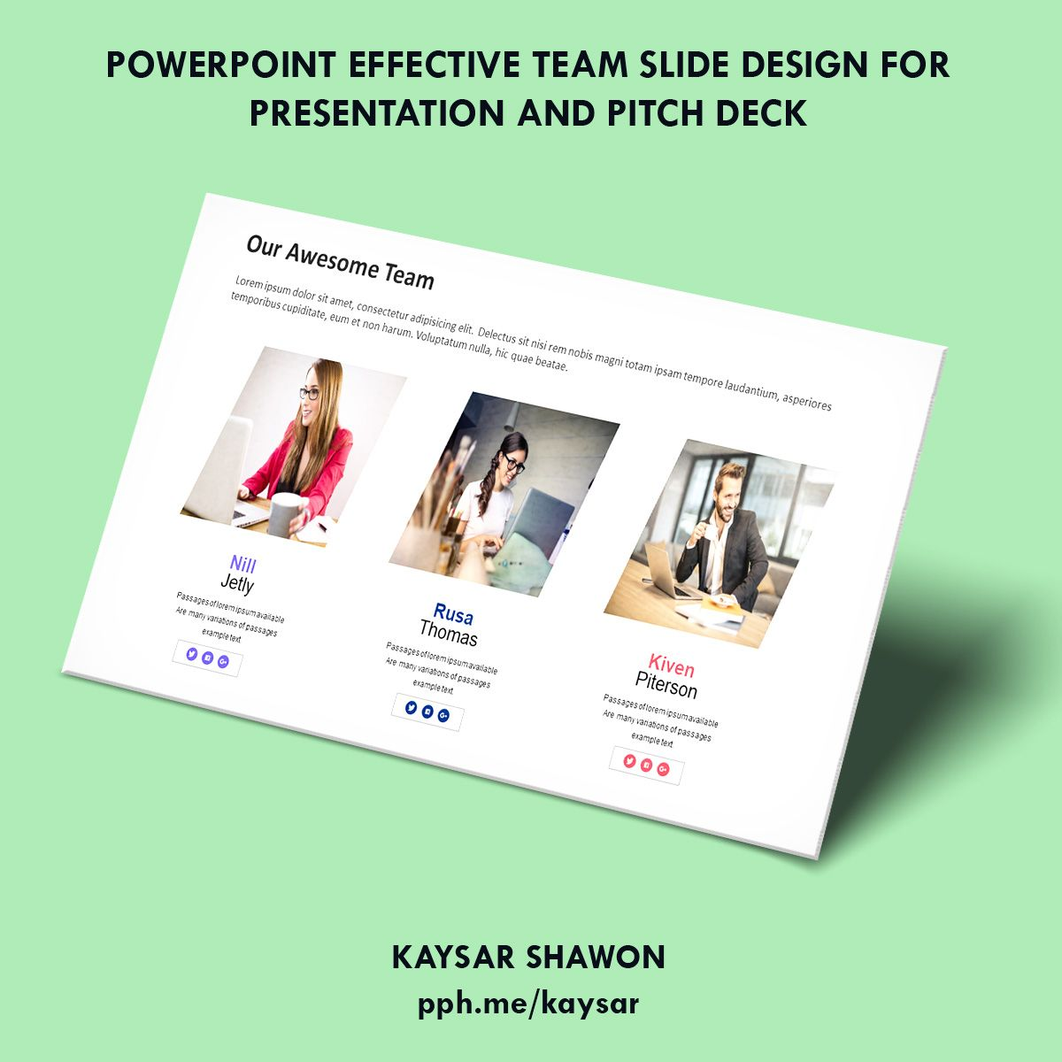 Effective team slide design for powerpoint presentation, pitch deck