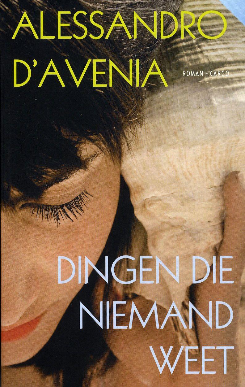 De wraak van de dodo: Alessandro D'Avenia - Dingen die niemand weet